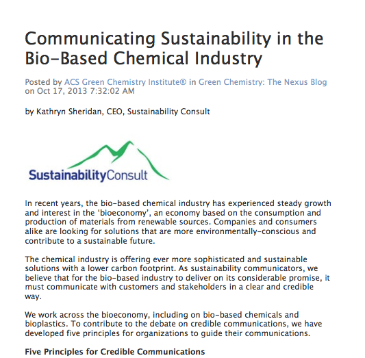 Kathryn Sheridan 'Communicating Sustainability in the Bio-Based Chemical Industry' in Green Chemistry: The Nexus Blog October 2013