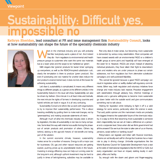 Kathryn Sheridan 'Sustainability: Difficult Yes, Impossible No' Speciality Chemicals Magazine May 2009